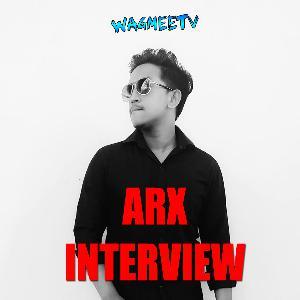 Arx Interview - Wagmeetv (Episode 5)