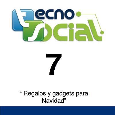 """7.- Tecnosocial """"Regalos y gadgets para navidad"""""""