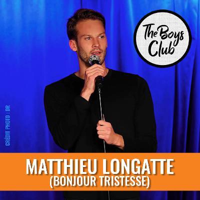 Matthieu Longatte (Bonjour Tristesse), entre tendresse et colère