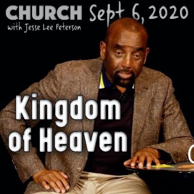09/06/20 Sun. Cheating Pastor, Sinning Christians; Kingdom of Heaven?