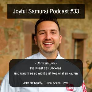 JSP#33 Die Kunst des Backens und warum es so wichtig ist Regional einzukaufen - mit Bäckermeister Christian Dick
