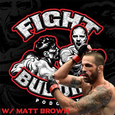 Fight Buddies: UFC 264 - McGregor vs Poirier 3 - w/ Matt Brown