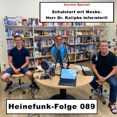 Heinefunk-Folge 089: Schulstart mit Maske. Dr. Kalipke informiert!