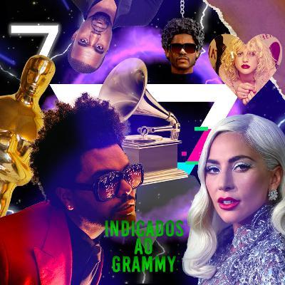 07 - Sobre os indicados ao Grammy Awards, premiações e metendo o pau na Lady Gaga