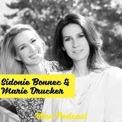 Vlan #111 Conseils pratiques pour consommer mieux au quotidien avec Marie Drucker et Sidonie Bonnec