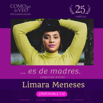 T1 C25 ...Es de madres (parte 2) invitada Limara Meneses