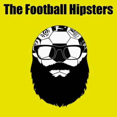 ABW Presents - The Football Hipsters - Let's Talk Football - Episode 5