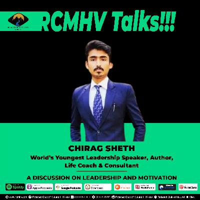 A Discussion on Leadership & Motivation - Chirag Sheth