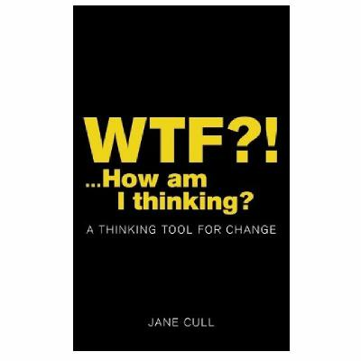 Podcast 788:   WTF?! How Am I Thinking with Jane Cull