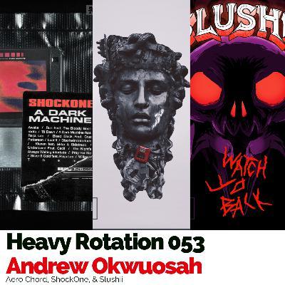 053: Aero Chord, ShockOne, & Slushii