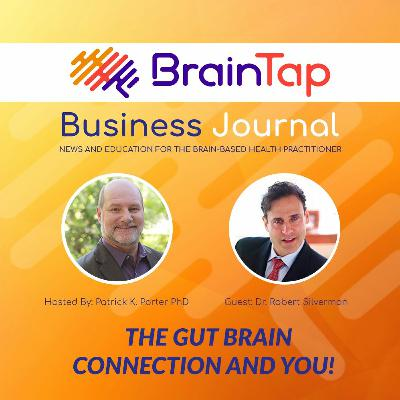 The Gut Brain Connection and You