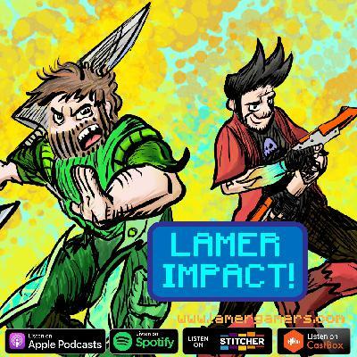 LAMER IMPACT!