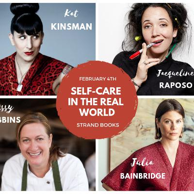 Self-Care in the Real World! with ladies of food + media.