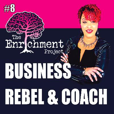 The Business Rebel and Coach | Dawnna St Louis