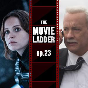 23. Rogue One and Sully