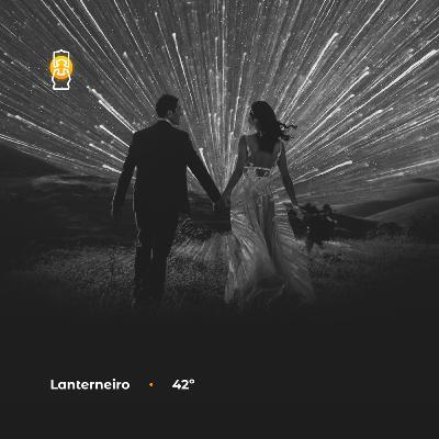 Lanterneiro 42 - Ocultismo, Vovó & Casório