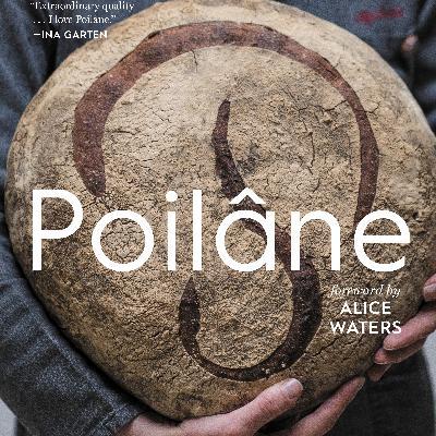 Episode 190: Retro Innovation with Apollonia Poilâne of Poilâne Bread