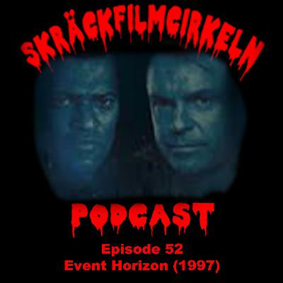 Episode 52 - Science Fiction - Event Horizon