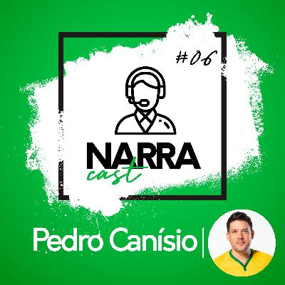 NarraCast #06 Pedro Canísio