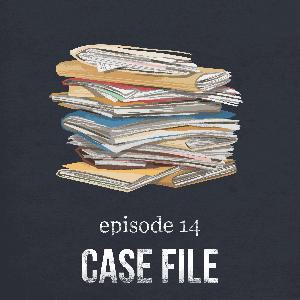 Case File | 14
