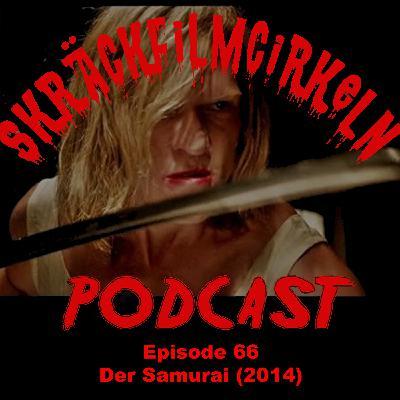 Episode 66 - Tysk skräckfilm - Der Samurai (2014)