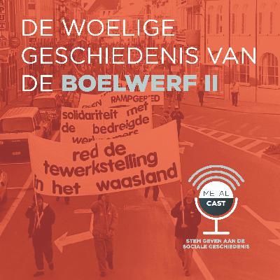 De woelige geschiedenis van de Boelwerf, deel 2: van de ontslagronde tot het definitieve einde