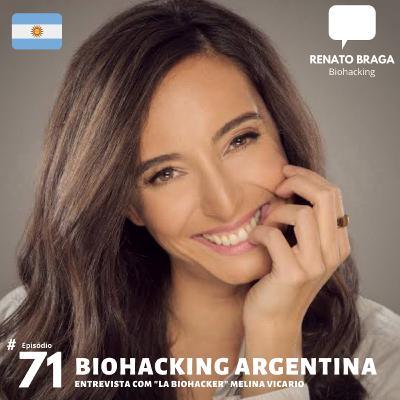 EP71 - Biohacking Argentina - Entrevista com La Biohacker Melina Vicario