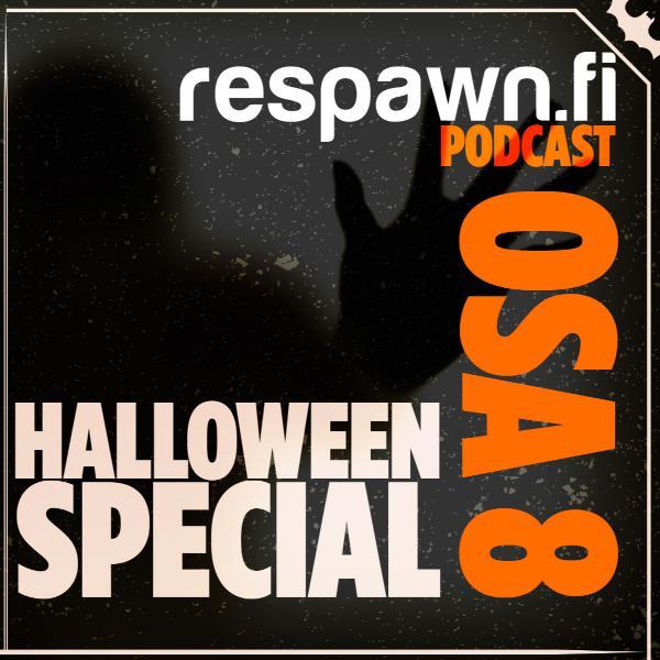 Respawn Halloween Podcast – Kummitustarinoita ja kauhusuosituksia