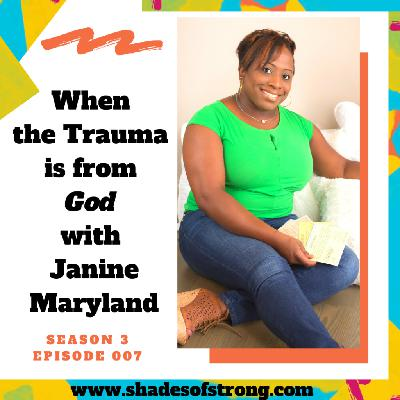 When the Trauma is From God