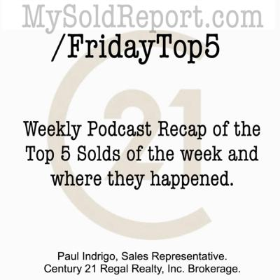 Episode 140: Friday Top 5 Sold Areas for Week of Sept 13-20