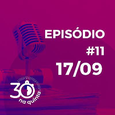 30 na Quinta | 17/09/20 | Lojas invisíveis, Comando de voz no varejo e muito mais!