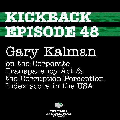 48. Gary Kalman on the Corporate Transparency Act & the Corruption Perception Index score in the USA