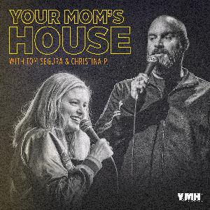 535 - Robert Hines - Your Mom's House with Christina P and Tom Segura