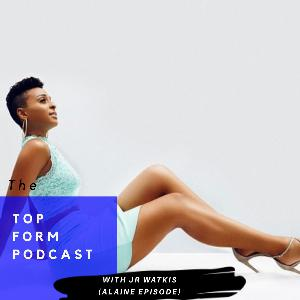 Conversation with Alaine- Episode 16