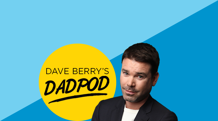 Dave Berry's Dadpod