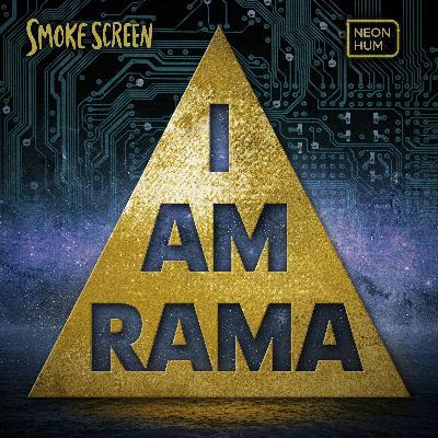 Coming Soon: I Am Rama