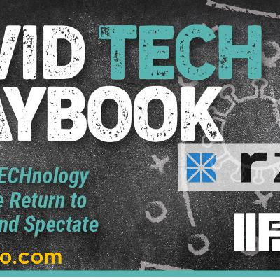IIFX COVID TECH PLAYBOOK - rZERO - HOW TO PROTECT FANS, STAFF AND PLAYERS IN COVID-19 AND BEYOND