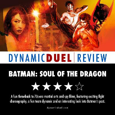Batman: Soul of the Dragon Review