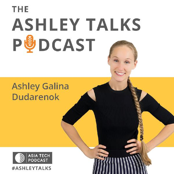 178: Unlocking the World's Largest E-Market – China (Ashley Talks ASH1)