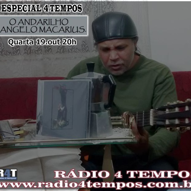 Rádio 4 Tempos - Especial 4 Tempos - Angelo Macarius