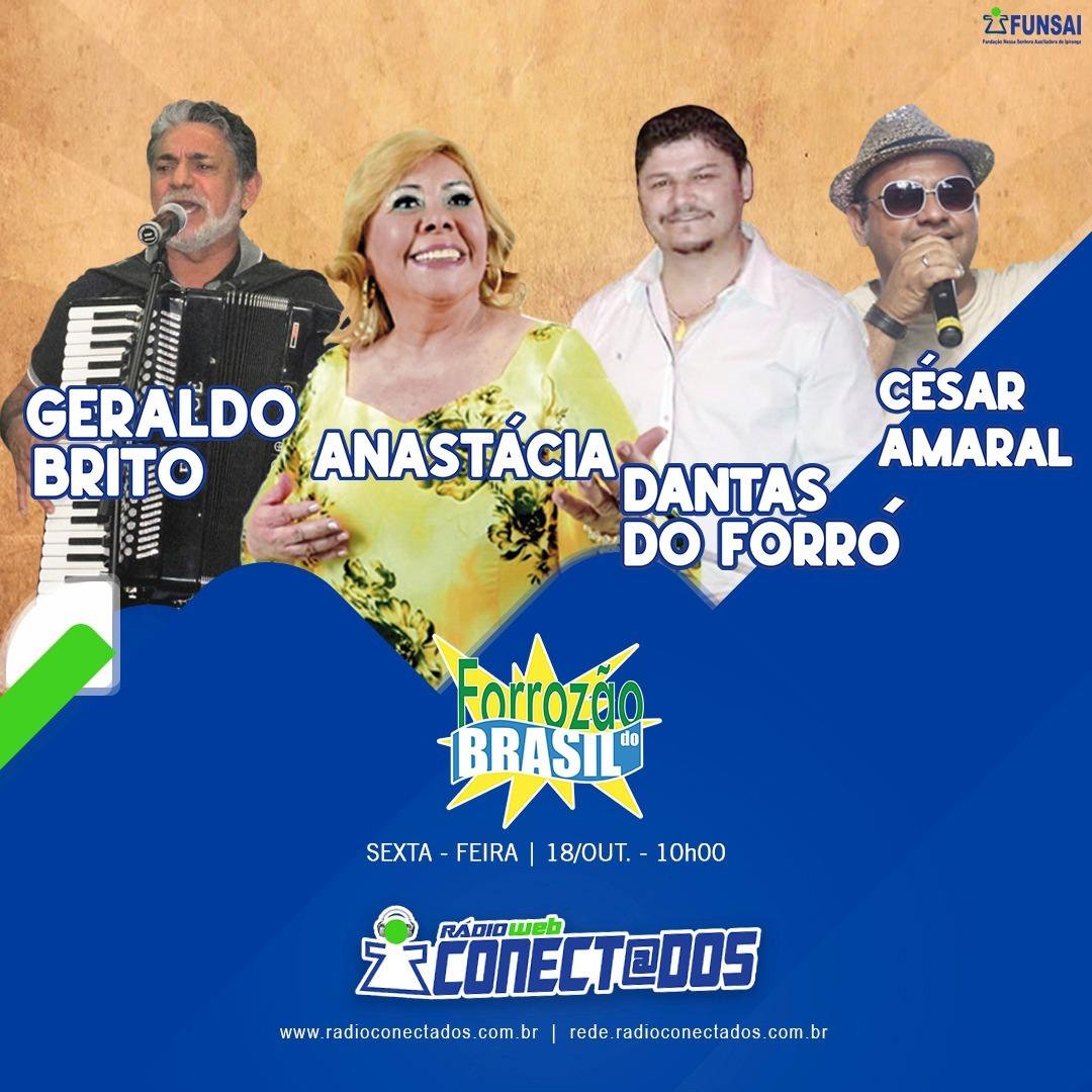 Forrozão do Brasil 18-10-2019 - Geraldo Brito, Anastácia, Dantas do Forró e César Amaral