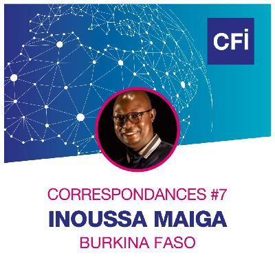 Correspondances #7 - Inoussa Maiga, un regard novateur sur le monde agricole burkinabé