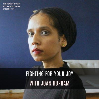 Fighting for Your Joy   Joan Rupram