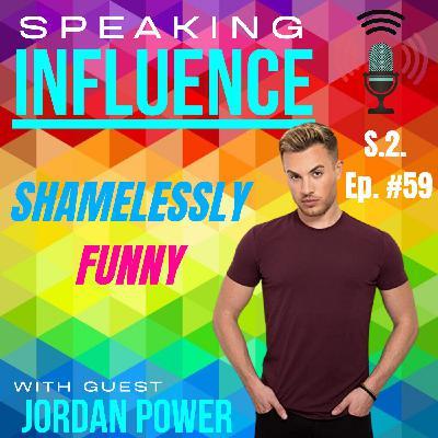 Shamelessly Funny with guest Jordan Power