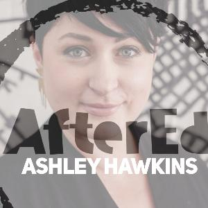 Episode 15 - Ashley Hawkins