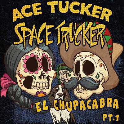 El Chupacabra - Pt. 1