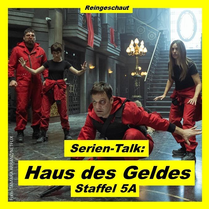 Serien-Talk: Haus des Geldes (S5A)