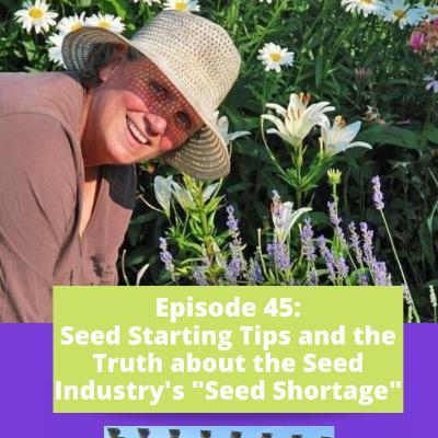 Episode 45 - Seed Starting Tips