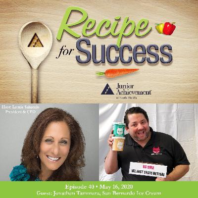 Recipe for Success with Guest Jonathan Tammara, San Bernardo Ice Cream