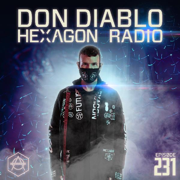 Don Diablo Hexagon Radio Episode 231